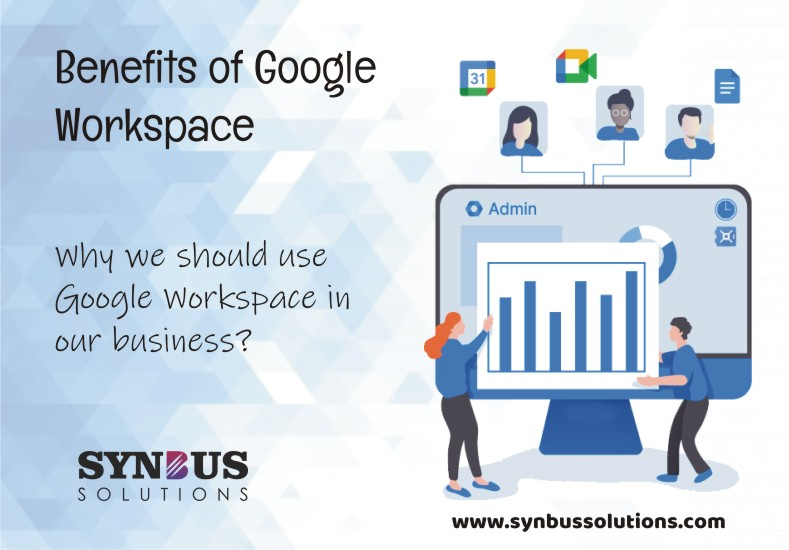 Benefits of using Google Workspace (formerly G Suite)